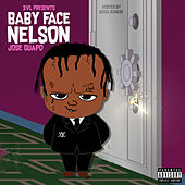 Baby Face Nelson : Hosted by Bigga Rankin by Jose Guapo