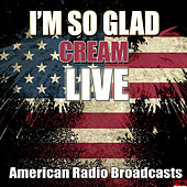 I'm so glad (Live) by Cream
