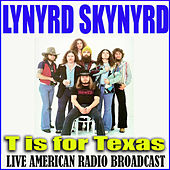 T is For Texas (Live) de Lynyrd Skynyrd
