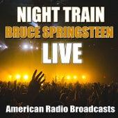 Night Train (Live) von Bruce Springsteen