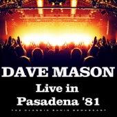 Live in Pasadena '81 (Live) von Dave Mason