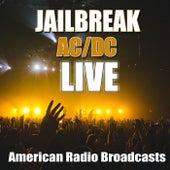 Jailbreak (Live) von AC/DC