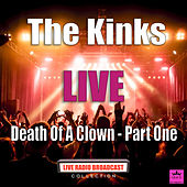 Death Of A Clown - Part One (Live) de The Kinks