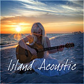 Island Acoustic by Various Artists