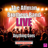 Anything Goes (Live) by The Allman Brothers Band