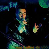 Nos Bailes da Vida by Rhony Rays