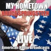 My Hometown (Live) von Bruce Springsteen