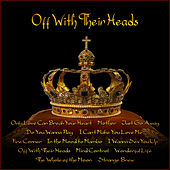 Off With Their Heads by Various Artists
