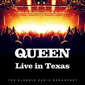 Live in Texas (Live) by Queen