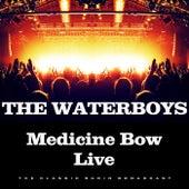 Medicine Bow Live (Live) de The Waterboys