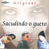 Sacudindo o Gueto by The Original