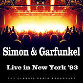 Live in New York '93 (Live) by Simon & Garfunkel