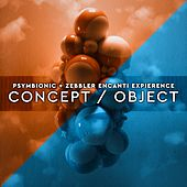 Concept / Object by Psymbionic