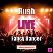 Fancy Dancer (Live) von Rush