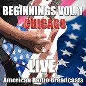 Beginnings Vol. 1 (Live) de Chicago