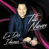 En Dos Idiomas de Tito Nieves