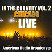In The Country Vol. 2 (Live) by Chicago