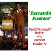 Parranda Fiestera de Pedro Ramaya Beltran