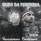 Verdadeiro Brasileiro de Tribo da Periferia