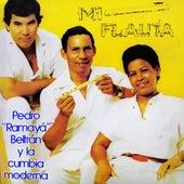 Mi Flauta de Pedro Ramaya Beltran