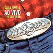 É Puro Forró (Ao Vivo) by Rala Fivela
