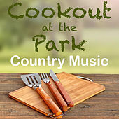 Cookout at the Park Country Music von Various Artists