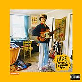 HIDE (MYSELF BEHIND YOU) by Ron Gallo