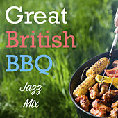 Great British BBQ Jazz Mix by Various Artists