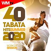 40 Tabata Hits Summer 2020 Workout Session (20 Sec. Work and 10 Sec. Rest Cycles With Vocal Cues / High Intensity Interval Training Compilation for Fitness & Workout) by Workout Music Tv