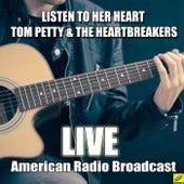 Listen to Her Heart de Tom Petty