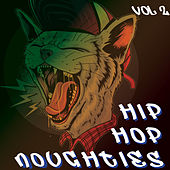 Hip Hop Noughties - Get Ur Freak On, In Da Club, Ms. Jackson, Without Me (Vol.2) by Various Artists