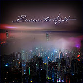 Because The Night by Various Artists