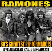 80's Greatest Performances (Live) van The Ramones