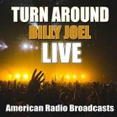 Turn Around (Live) de Billy Joel