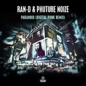 Paranoid (Digital Punk Remix) by Ran-D