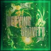 Defying Gravity (Cover) von Rad Rix
