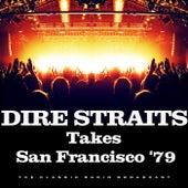 Takes San Francisco '79 (Live) by Dire Straits