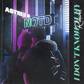 I Don't Know Why (Remixes) by NOTD