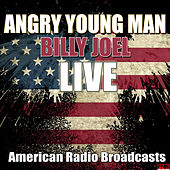 Angry Young Man (Live) de Billy Joel