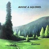 Maureen by Moose