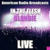 In The Flesh (Live) de Blondie