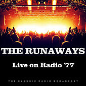 Live on Radio '77 (Live) by The Runaways