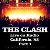 Live on Radio California '83 Part 1 (Live) de The Clash