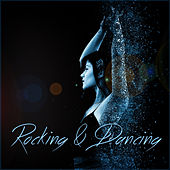 Rocking and Dancing von Various Artists