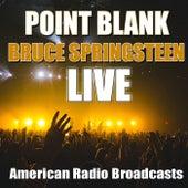 Point Blank (Live) von Bruce Springsteen