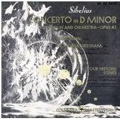 Sibelius: Violin Concerto in D Minor, Op. 47 von Isaac Stern