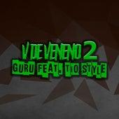 V de Veneno 2 by Guru