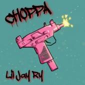 CHOPPA by Lil Jay Ry