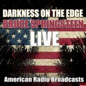 Darkness On The Edge (Live) von Bruce Springsteen