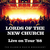 Live on Tour '88 (Live) von Lords Of The New Church